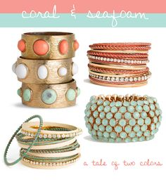 Color study: coral & seafoam.  Love these bracelets and bangles.