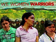 White Wolf : We Women Warriors - indigenous rights, justice and dignity- (Movie)