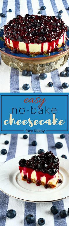 Get this no-bake cheesecake recipe for a creamy, fine and not too sweet easy to make cheesecake! | www.foxyfolksy.com