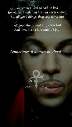 Prince Sometimes It Snows In April has more meaning now than ever. 💜💜💜 one of my favorite songs from Under the Cherry moon I Love Music, Music Is Life, Prince Quotes, Prince Meme, Prince Gifs, Prince And Mayte, Prince Images, The Artist Prince, Prince Purple Rain