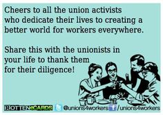 Cheers to all those who stand up and fight for economic and social justice!