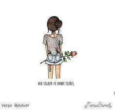 Vou seguir-te aonde flores. Mônica Crema.
