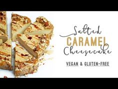 Salted Caramel Tahini Cheesecake (Vegan & Gluten-free) - YouTube