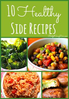 10 Healthy Side Recipes Roundup #recipe #healthy #sides #budgetsavvydiva via budgetsavvydiva.com