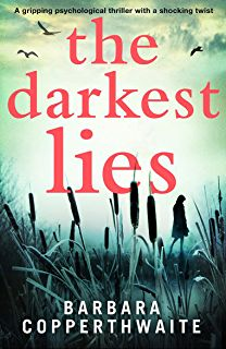 The Darkest Lies: A gripping psychological thriller with a shocking twist