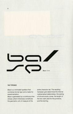 Steven Heller talks with designer and publisher Franco Cervi about his typeface Base. Cool Typography, Typography Letters, Typography Poster, Graphic Design Posters, Modern Graphic Design, Graphic Design Illustration, Typography Inspiration, Graphic Design Inspiration, Lettering Design