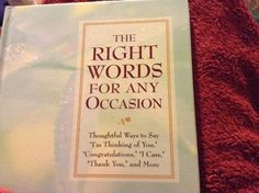 The Right Words for Any Occasion by Valorie Lorraine Cason (2005, Hardcover)