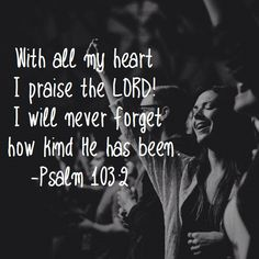 Praise the Lord oh my soul. Great are the things He has done!!