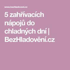 5 zahřívacích nápojů do chladných dní | BezHladovění.cz