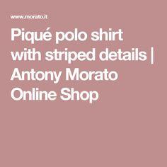 Piqué polo shirt with striped details | Antony Morato Online Shop