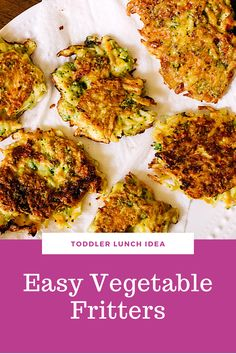 Toddler Lunch Idea: Vegetable Fritters