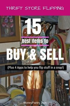 Flipping: 15 Best Items to Resell for Profit If you want to make money flipping thrift store stuff, you need to buy these things!If you want to make money flipping thrift store stuff, you need to buy these things! Ways To Earn Money, Earn Money From Home, Earn Money Online, Way To Make Money, Money Tips, Money Fast, Big Money, Free Money, Thrift Store Shopping
