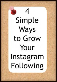 4 Simple Ways to Grow Your Instagram Following- Love, Pasta and a Tool Belt   Instagram   Blog Ideas   Blog Tips   ideas