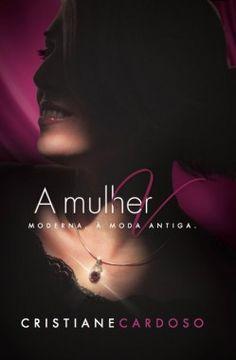 A Mulher V por Cristiane Cardoso