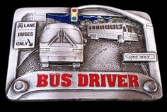 CITY BUS DRIVER SCHOOL STREET SIGN PEWTER BELT BUCKLE