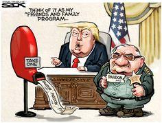 "Trump: Think of it as my ""Friends & Family Program"" Political cartoon U.S. Trump Arpaio pardon"