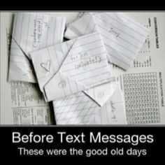 Back in the day...This how we communicated to each other in school, especially High School....you HAD to at least trade a love note with your boy friend each day !  lol there were lots of clever ways to fold the paper ~ <3 ~