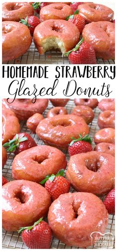 Incredible recipe for homemade Strawberry Glazed Donuts! Done, start to finish in about 30 minutes and OMG they taste SO good! The fresh strawberry glaze is amazing!  via @ButterGirls
