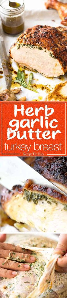 Garlic Herb Butter Roasted Turkey Breast Garlic Herb Butter Roasted Turkey Breast with herb butter under the skin. This is food so good, it will make you want to cry! Turkey Dishes, Turkey Recipes, Chicken Recipes, Pasta Recipes, Thanksgiving Recipes, Holiday Recipes, Dinner Recipes, Holiday Meals, Thanksgiving Holiday