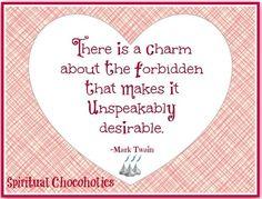 Forbidden Mark Twain quote via www.Facebook.com/SpiritualChocoholics