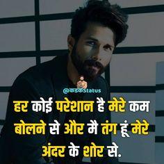 हर कोई परेशान है मेरे कम बोलने से और मै तंग हूं मेरे अंदर के शोर से. | Best Hindi Attitude Status & Quotes #kadakstatus Attitude Status, Hindi Quotes, Movies, Movie Posters, Fictional Characters, Instagram, Films, Film Poster, Cinema