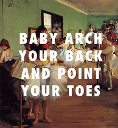 """flyartproductions: """" They say rhythm is a talent that cannot be a taught The Dance Class Edgar Degas / Arch N' Point, Miguel """" Words Quotes, Art Quotes, Sayings, Hip Hop Lyrics, Rap Lyrics, Classical Art Memes, Edgar Degas, Classic Paintings, Girl Meets World"""