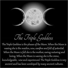 Triple Goddess of the Moon & her relevance during the Moon  Phases. )O(                                                                                                                                                      More