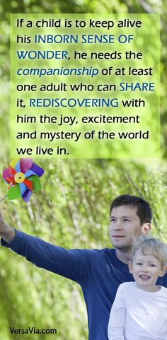 Every child needs the companionship of at least one adult to keep their inborn sense of wonder alive. Mysteries Of The World, Keep Alive, Parenting Quotes, Motivational Quotes, At Least, Wisdom, Joy, Words, Children