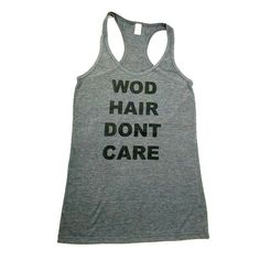 Is your CrossFit WOD time more important than what your hair looks like? Yeah, we get it! Get Yours Today! - WOD Hair Don't Care Workout Tank Top by GLOW girl Fitness