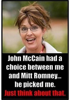 What did McCain see in Romney that he selected Sarah Palin instead?  What's in those tax returns Mitt?