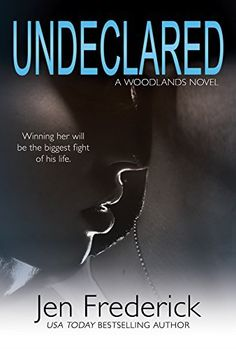 Undeclared (Woodlands, By: Jen Frederick Publisher: Self-Published Published:April 2013 Genre: New Adult Romance Rating: Goodreads Love Book, Book 1, Books To Read, My Books, Free Kindle Books, Romance Books, Great Books, Bestselling Author, Fiction