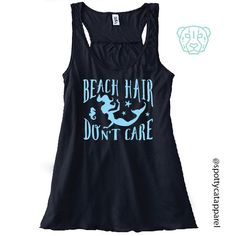 BEACH HAIR Don't Care, Flowy racerback tank, fitness, gym,workout,yoga,pilates,barre, funny, love, beaches,sand, margaritas by SpottyCatApparel on Etsy