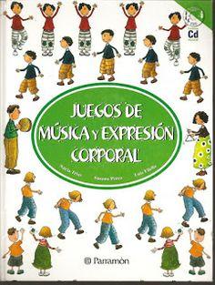 JUEGOS DE MÚSICA Y EXPRESIÓN CORPORAL Archivo con 150 juegos para potenciar los conocimientos musicales y del propio cuerpo en movimiento a través de la expresión corporal, la música y los instrumentos musicales.