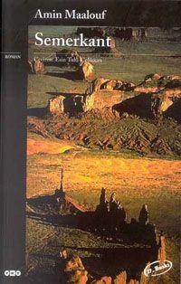 Semerkant Amin Maalouf http://oznurdogan.com/2012/03/11/semerkant-maceralari/