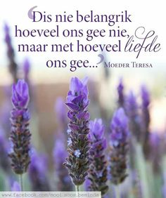 So mooi . Love Me Quotes, Best Quotes, Afrikaans Quotes, Inspirational Qoutes, Printable Quotes, True Words, Relationship Tips, Helping Others, Woman Quotes