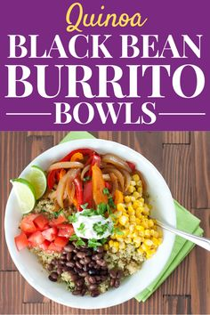 healthy weeknight meals These Quinoa & Black Bean Burrito Bowls make a great healthy lunch you can meal prep ahead of time or a meatless dinner, full of fresh veggies and protein. Black Bean Burrito, Black Bean Quinoa, Healthy Vegetable Recipes, Healthy Dinner Recipes, Healthy Food, Dessert Healthy, Meal Recipes, Rice Recipes, Salad Recipes