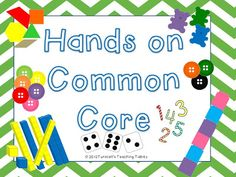 Hands on centers to teach common core! Perfect anytime of year--Just break out the manipulatives and you are set!