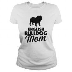 English Bulldog Mom T-Shirts, Hoodies (19$ ==► Order Here!)