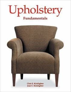 Read Clois E. Kicklighter Ed.'s book Upholstery Fundamentals. Published on by Goodheart-Willcox. Upholstery Tacks, Upholstery Cushions, Upholstery Cleaner, Furniture Upholstery, Diy Furniture, Redoing Furniture, Outdoor Furniture Design, Indoor Outdoor Furniture, Moisturizer For Dry Skin