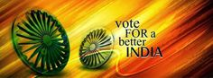 """Vote for Better India.... Exercise Your """"Right to VOTE""""......"""