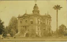 This is the old Tulare County courthouse in Visalia, circa 1906.  It was built in 1876.   The courthouse was torn down after it was damaged by the 1952 Tehachapi earthquake.