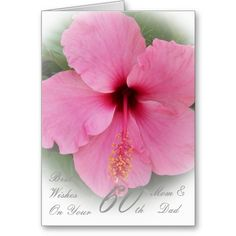 60th Wedding Anniversary Mom  Dad Pink Hibiscus Card