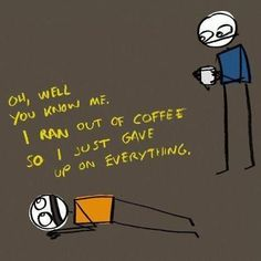 When the coffee runs out, we have a hard time keeping it together. #MrCoffee #coffee #humor #CoffeeHumor