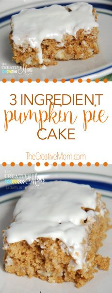 3 ingredient Pumpkin Pie Cake {recipe}