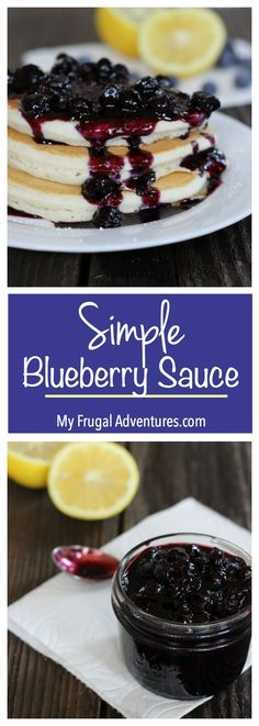 Simple Homemade Blueberry Sauce recipe- absolutely delicious on ice cream, pound cake, muffins or pancakes.                                                                                                                                                     More