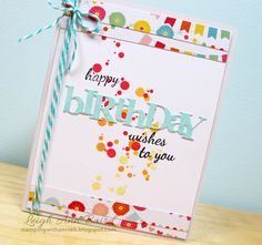 CASE of a card by Danielle Flanders.  Birthday, Papertrey Ink