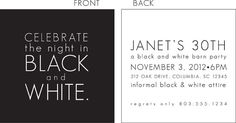 This one is my FAVE! Love this // Black and White Party Invitation $15.00 for customized proof // would print at WHCC or FedEx Kinkos