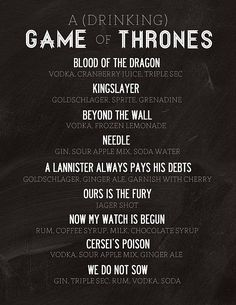 Possibilities for the Game of Thrones premiere party we are maybe having???