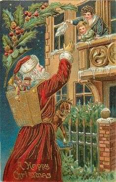 A HAPPY CHRISTMAS  Santa carrying toy horse and basket of toys waves to mother & child on balcony