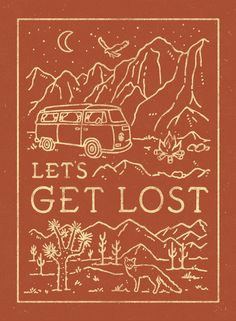 Let's Get Lost Art Print by WEAREYAWN | Society6